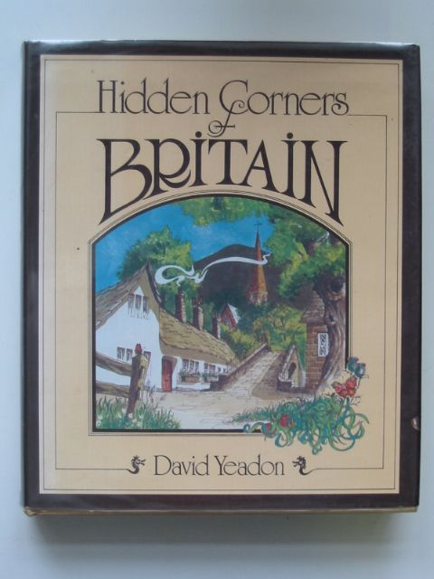 Photo of HIDDEN CORNERS OF BRITAIN written by Yeadon, David illustrated by Yeadon, David published by George Allen & Unwin (STOCK CODE: 676582)  for sale by Stella & Rose's Books