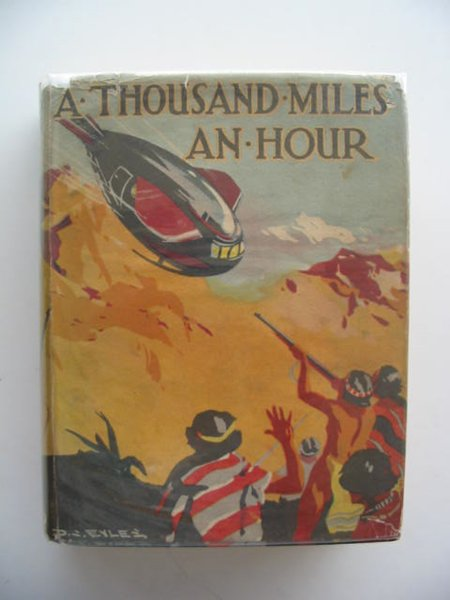 Photo of A THOUSAND MILES AN HOUR written by Strang, Herbert published by Humphrey Milford, Oxford University Press (STOCK CODE: 679245)  for sale by Stella & Rose's Books