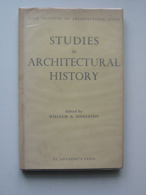 Photo of STUDIES IN ARCHITECTURAL HISTORY written by Singleton, William A. published by St. Anthony's Press (STOCK CODE: 679789)  for sale by Stella & Rose's Books