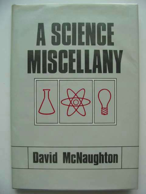 Photo of A SCIENCE MISCELLANY written by McNaughton, David published by Vantage Press (STOCK CODE: 680349)  for sale by Stella & Rose's Books