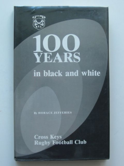 Photo of 100 YEARS IN BLACK AND WHITE written by Jefferies, Horace published by Hughes Griffin Press (STOCK CODE: 683303)  for sale by Stella & Rose's Books