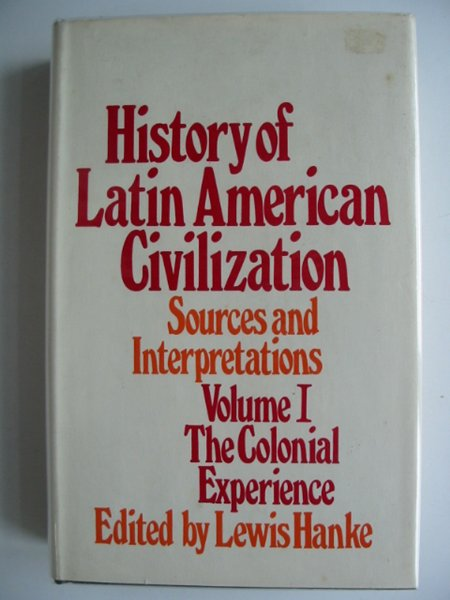 Photo of HISTORY OF LATIN AMERICAN CIVILIZATION VOLUME I written by Hanke, Lewis published by Methuen & Co. Ltd. (STOCK CODE: 686676)  for sale by Stella & Rose's Books