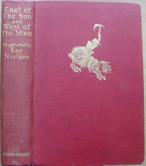 Photo of EAST OF THE SUN AND WEST OF THE MOON illustrated by Nielsen, Kay published by Hodder & Stoughton (STOCK CODE: 691590)  for sale by Stella & Rose's Books