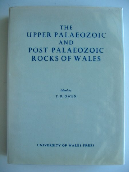 Photo of THE UPPER PALAEOZOIC AND POST-PALAEOZOIC ROCKS OF WALES written by Owen, T.R. published by University of Wales (STOCK CODE: 693240)  for sale by Stella & Rose's Books