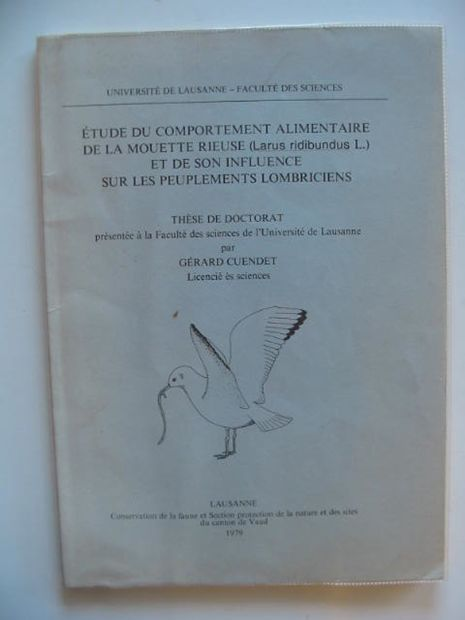 Photo of ETUDE DU COMPORTEMENT ALIMENTAIRE DE LA MOUETTE RIEUSE ET DE SON INFLUENCE SUR LES PEUPLEMENTS LOMBRICIENS written by Cuendet, Gerard published by University Of Lausanne (STOCK CODE: 695950)  for sale by Stella & Rose's Books