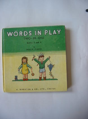 Photo of WORDS IN PLAY - TWO-IN-ONE written by Clarke, Mollie illustrated by Clarke, Mollie published by A. Wheaton & Co. Ltd. (STOCK CODE: 700613)  for sale by Stella & Rose's Books
