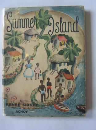 Photo of SUMMER ISLAND written by Sidney, Renee illustrated by Achoy,  published by Lutterworth Press (STOCK CODE: 705563)  for sale by Stella & Rose's Books