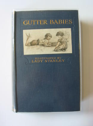 Photo of GUTTER-BABIES written by Slade, Dorothea illustrated by Stanley, Lady published by William Heinemann (STOCK CODE: 711248)  for sale by Stella & Rose's Books