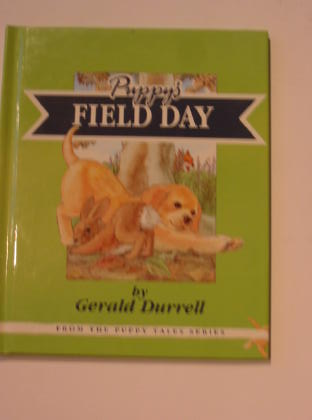 Photo of PUPPY'S FIELD DAY written by Durrell, Gerald illustrated by Wright, Cliff (STOCK CODE: 713029)  for sale by Stella & Rose's Books