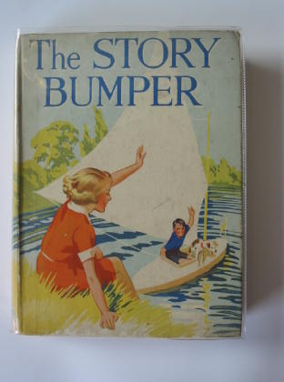 Photo of THE STORY BUMPER written by Millard, Edith<br />Methley, Violet M.<br />Heward, Constance<br />et al,  illustrated by Lambert, H.G.C. Marsh<br />Beaman, S.G. Hulme<br />et al.,  published by Collins Clear-Type Press (STOCK CODE: 713911)  for sale by Stella & Rose's Books