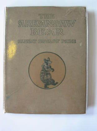 Photo of THE ARKANSAW BEAR written by Paine, Albert Biglow illustrated by Rountree, Harry published by George G. Harrap & Company Ltd. (STOCK CODE: 714813)  for sale by Stella & Rose's Books