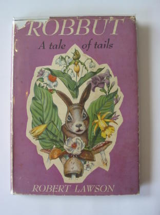 Photo of ROBBUT A TALE OF TAILS written by Lawson, Robert illustrated by Lawson, Robert published by William Heinemann Ltd. (STOCK CODE: 714819)  for sale by Stella & Rose's Books