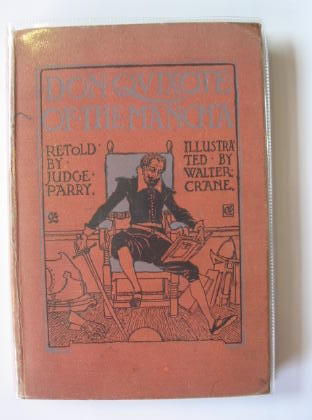 Photo of DON QUIXOTE OF THE MANCHA written by De Cervantes, Miguel<br />Parry, Edward Abbott illustrated by Crane, Walter published by John Sherratt & Son (STOCK CODE: 718059)  for sale by Stella & Rose's Books