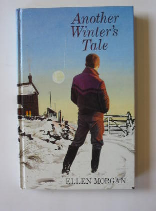 Photo of ANOTHER WINTER'S TALE written by Morgan, Ellen published by Heinemann (STOCK CODE: 718188)  for sale by Stella & Rose's Books