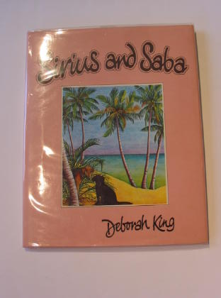 Photo of SIRIUS AND SABA written by King, Deborah illustrated by King, Deborah published by Hamish Hamilton (STOCK CODE: 718248)  for sale by Stella & Rose's Books