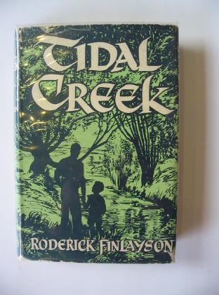 Photo of TIDAL CREEK written by Finlayson, Roderick published by Angus & Robertson (STOCK CODE: 718777)  for sale by Stella & Rose's Books