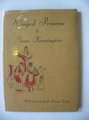 Photo of WINGED PRINCESS written by Kennington, Anne illustrated by Gordon, C. Conway published by Nicholson & Watson (STOCK CODE: 719533)  for sale by Stella & Rose's Books
