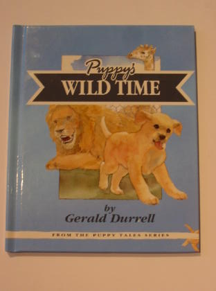 Photo of PUPPY'S WILD TIME written by Durrell, Gerald illustrated by Wright, Cliff (STOCK CODE: 720102)  for sale by Stella & Rose's Books