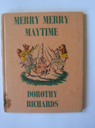 Photo of MERRY MERRY MAYTIME written by Richards, Dorothy illustrated by Thomas, Elsie published by Faber & Faber (STOCK CODE: 721798)  for sale by Stella & Rose's Books