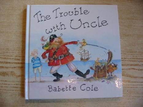 Photo of THE TROUBLE WITH UNCLE written by Cole, Babette illustrated by Cole, Babette published by William Heinemann Ltd. (STOCK CODE: 725893)  for sale by Stella & Rose's Books