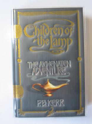Photo of CHILDREN OF THE LAMP - THE AKHENATEN ADVENTURE written by Kerr, P.B. published by Scholastic Press (STOCK CODE: 726864)  for sale by Stella & Rose's Books