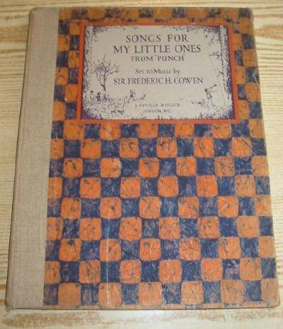 Photo of SONGS FOR MY LITTLE ONES FROM PUNCH written by Cowen, Sir Frederic illustrated by Bellotti,  published by J. Saville & Co. Ltd. (STOCK CODE: 727136)  for sale by Stella & Rose's Books