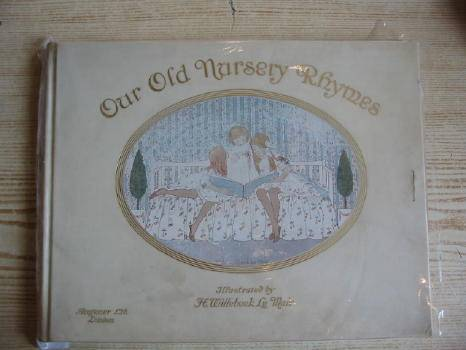 Photo of OUR OLD NURSERY RHYMES written by Moffat, Alfred illustrated by Willebeek Le Mair, Henriette published by Augener Ltd. (STOCK CODE: 727289)  for sale by Stella & Rose's Books