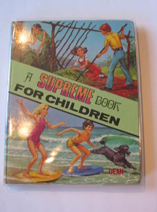Photo of A SUPREME BOOK FOR CHILDREN written by Godfrey, Janice<br />Williams, Violet M.<br />et al,  published by Dean & Son Ltd. (STOCK CODE: 727682)  for sale by Stella & Rose's Books