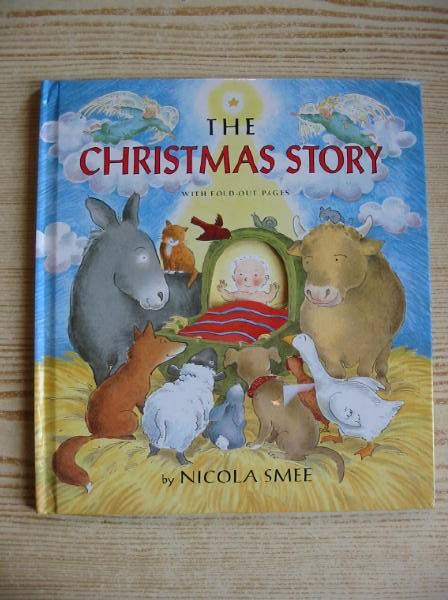 Photo of THE CHRISTMAS STORY written by Smee, Nicola illustrated by Smee, Nicola published by Tupelo Books (STOCK CODE: 728498)  for sale by Stella & Rose's Books