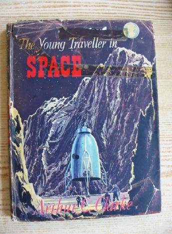 Photo of THE YOUNG TRAVELLER IN SPACE written by Clarke, Arthur C. published by Phoenix House Ltd. (STOCK CODE: 730141)  for sale by Stella & Rose's Books