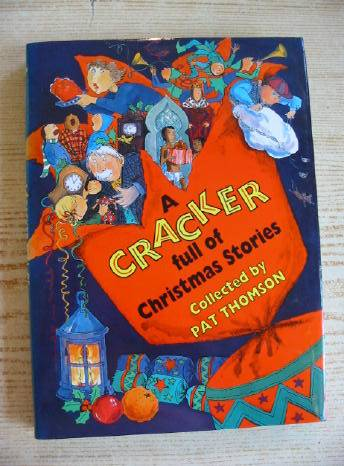 Photo of A CRACKER FULL OF CHRISTMAS STORIES written by Thomson, Pat illustrated by Riley, Jon published by Doubleday (STOCK CODE: 730603)  for sale by Stella & Rose's Books