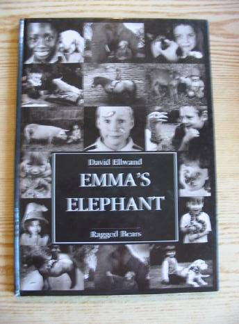 Photo of EMMA'S ELEPHANT written by Ellwand, David illustrated by Ellwand, David published by Ragged Bears Limited (STOCK CODE: 730732)  for sale by Stella & Rose's Books