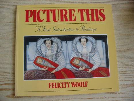 Photo of PICTURE THIS written by Woolf, Felicity published by Hodder & Stoughton (STOCK CODE: 731023)  for sale by Stella & Rose's Books