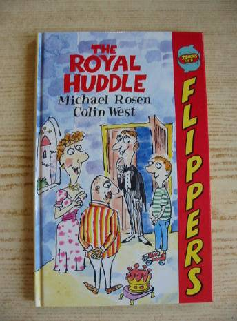 Photo of THE ROYAL HUDDLE AND THE ROYAL MUDDLE written by Rosen, Michael illustrated by West, Colin published by Macmillan Children's Books (STOCK CODE: 731747)  for sale by Stella & Rose's Books