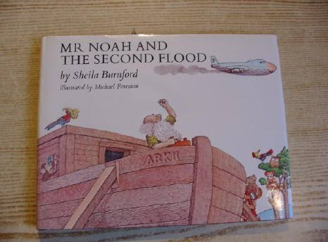 Photo of MR NOAH AND THE SECOND FLOOD written by Burnford, Sheila illustrated by Foreman, Michael published by Victor Gollancz Ltd. (STOCK CODE: 732651)  for sale by Stella & Rose's Books