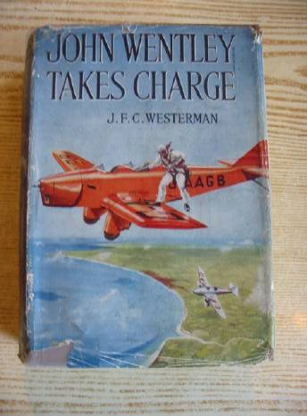 Photo of JOHN WENTLEY TAKES CHARGE written by Westerman, John F.C. illustrated by Narraway, Will published by Collins (STOCK CODE: 732724)  for sale by Stella & Rose's Books