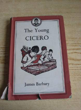 Photo of THE YOUNG CICERO written by Barbary, James illustrated by Farrow, Shirley published by Max Parrish (STOCK CODE: 734288)  for sale by Stella & Rose's Books