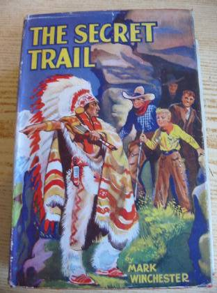 Photo of THE SECRET TRAIL written by Winchester, Mark published by The Epworth Press (STOCK CODE: 734416)  for sale by Stella & Rose's Books