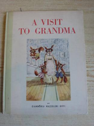 Photo of A VISIT TO GRANDMA written by Zimet, Judith illustrated by Biffi, Giammaria Mazzoleni published by Hutchinson's Books for Young People (STOCK CODE: 736460)  for sale by Stella & Rose's Books