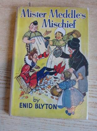 Photo of MISTER MEDDLE'S MISCHIEF written by Blyton, Enid illustrated by Mercer, Joyce<br />Turvey, Rosalind M. published by George Newnes Ltd. (STOCK CODE: 736517)  for sale by Stella & Rose's Books