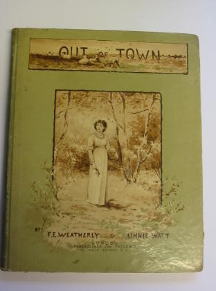 Photo of OUT OF TOWN written by Weatherly, F.E. illustrated by Watt, Linnie published by Hildesheimer & Faulkner (STOCK CODE: 737615)  for sale by Stella & Rose's Books