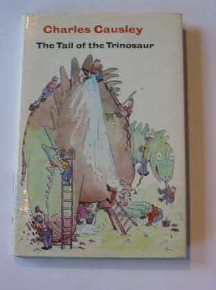 Photo of THE TAIL OF THE TRINOSAUR written by Causley, Charles illustrated by Gardiner, Jill published by Brockhampton Press Ltd. (STOCK CODE: 738089)  for sale by Stella & Rose's Books