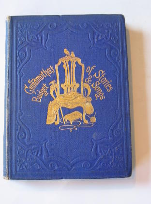 Photo of MY GRANDMOTHER'S BUDGET OF STORIES AND SONGS written by Broderip, Frances Freeling illustrated by Hood, Thomas published by Griffith and Farran (STOCK CODE: 738337)  for sale by Stella & Rose's Books