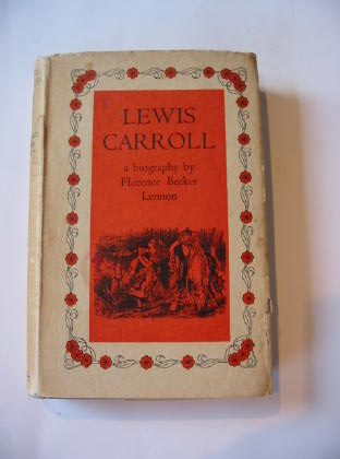 Photo of LEWIS CARROLL written by Carroll, Lewis<br />Lennon, Florence Becker illustrated by Tenniel, John published by Cassell & Company Ltd (STOCK CODE: 738532)  for sale by Stella & Rose's Books