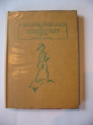 Photo of THE CLEVER LITTLE TAILOR or SEVEN AT A BLOW written by Saywell, Frederic B. illustrated by Harvey, Herbert J. published by Halton & Truscott Smith Ltd. (STOCK CODE: 739032)  for sale by Stella & Rose's Books