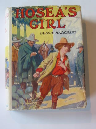 Photo of HOSEA'S GIRL written by Marchant, Bessie published by Hutchinson & Co. Ltd (STOCK CODE: 739634)  for sale by Stella & Rose's Books