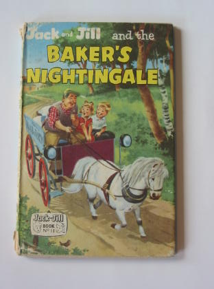 Photo of JACK AND JILL AND THE BAKER'S NIGHTINGALE published by Fleetway Publications Ltd. (STOCK CODE: 739671)  for sale by Stella & Rose's Books