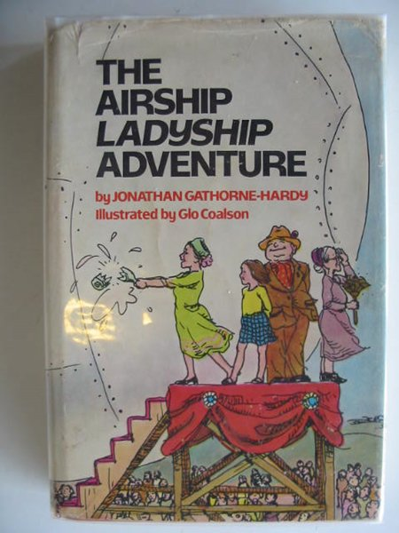 Photo of THE AIRSHIP LADYSHIP ADVENTURE written by Gathorne-Hardy, Jonathan illustrated by Coalson, Glo published by J.B. Lippincott Company (STOCK CODE: 750063)  for sale by Stella & Rose's Books