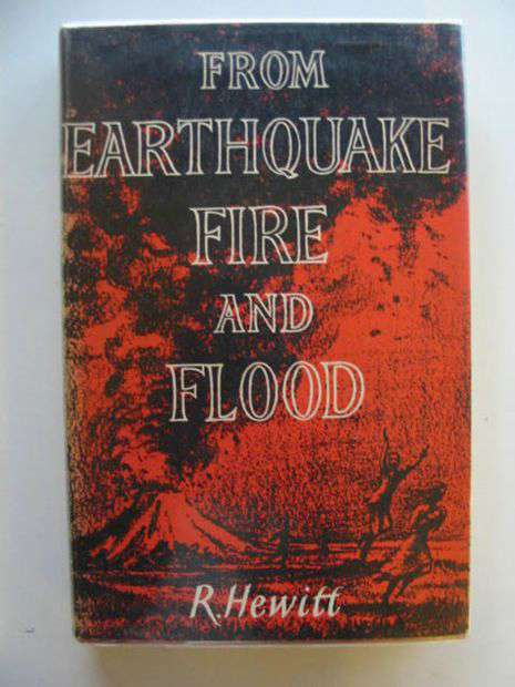 Photo of FROM EARTHQUAKE FIRE AND FLOOD written by Hewitt, R. published by George Allen & Unwin Ltd. (STOCK CODE: 800022)  for sale by Stella & Rose's Books