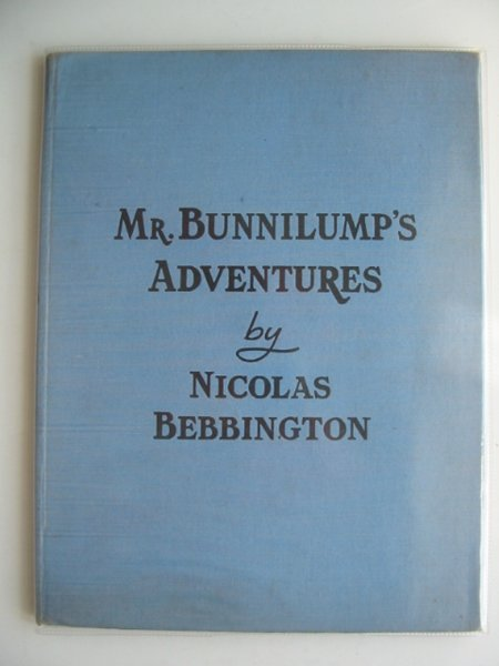 Photo of MR. BUNNILUMP'S ADVENTURES written by Bebbington, Nicolas illustrated by Turvey, Rosalind M. published by Marcus Harris & Lewis Ltd. (STOCK CODE: 802955)  for sale by Stella & Rose's Books